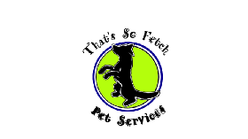 That's So Fetch Pet Services LLC - Member Photo